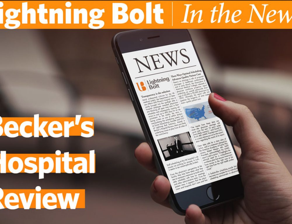 Lightning Bolt in Becker's Hospital Review: The secret to avoiding summer shift scheduling mayhem