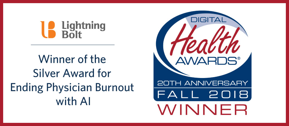 Lightning Bolt awarded Silver in the Digital Health Awards for Ending Physician Burnout with AI