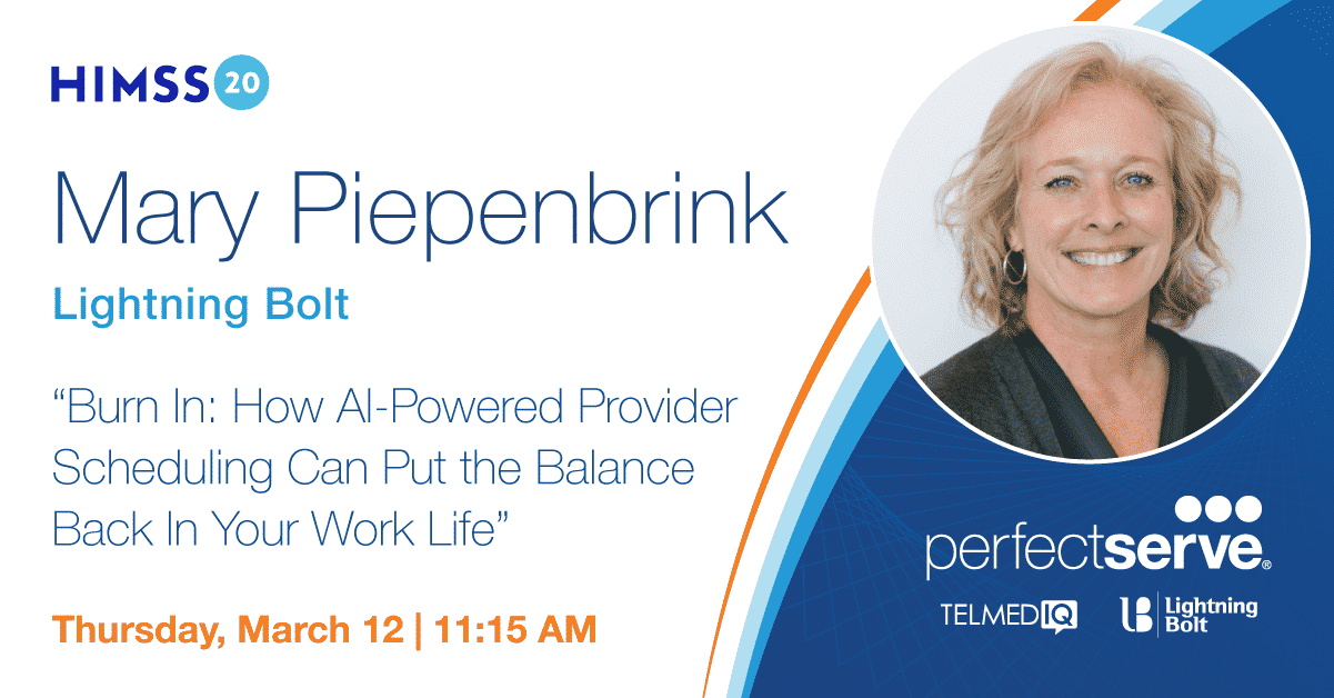 Mary Piepenbrink will be presenting a Lightning Session at HIMSS20.